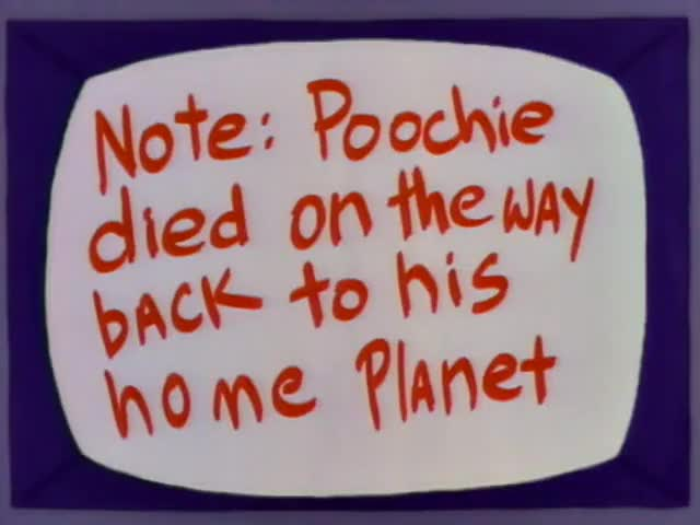 Wow! Poochie came from another planet?