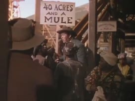 And a mule? - Forty acres and a mule!