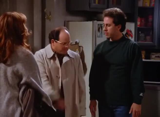 George, anything you have to say to her, you can say in front of me.