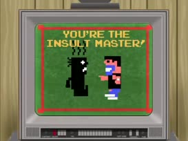 You're the Insult Master!