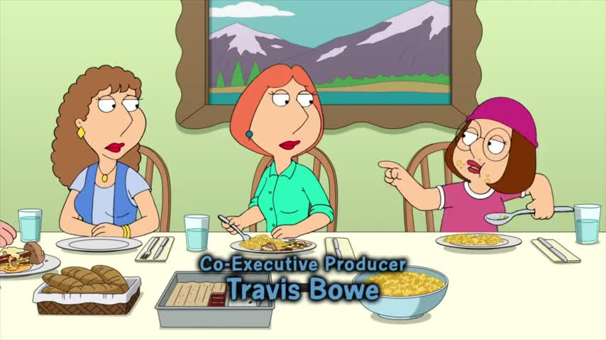 Meg, stop eating with the serving spoon.