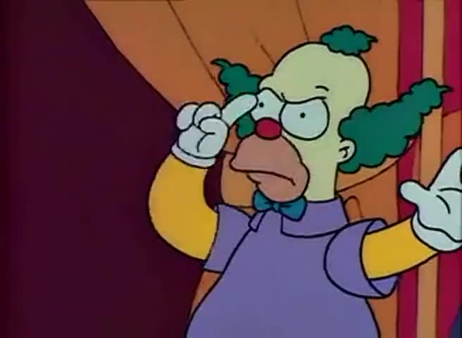 Or Krusty will bring out his friend Corporal Punishment again.