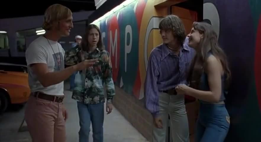 Patience, Darlin', Patience. ~ Dazed And Confused