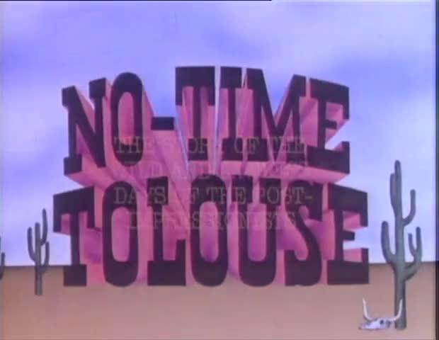 """no-time toulouse... """