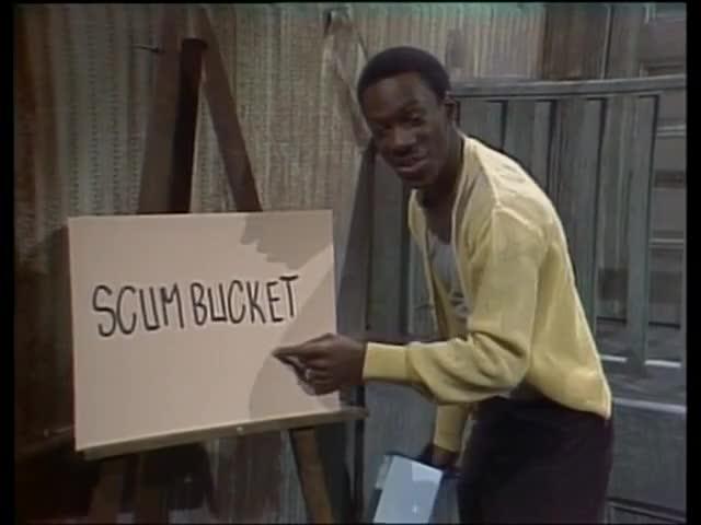 Do you know any scum buckets?