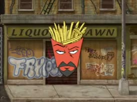 Frylock, and I'm on top, rock you like a cop