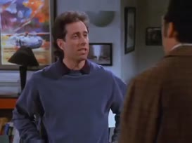 -Jerry, your palate's unrefined. -ls not.