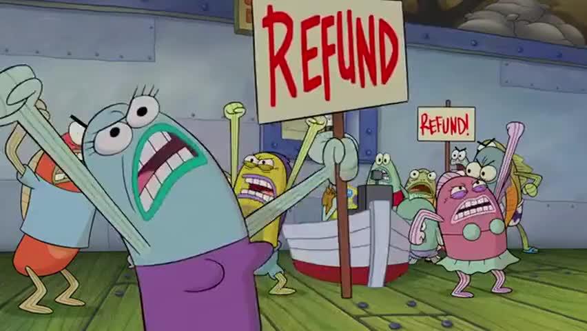 Refund! Refund! Refund!