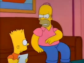 Bart, shut up or I'll shut you up!