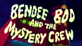 ♪Bendee, Bendee-Boo, what's wrong with you?