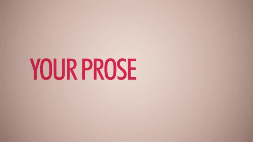 Your prose is dopey